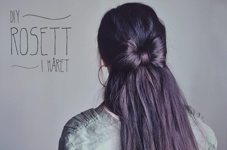 DIY: Rosett i håret