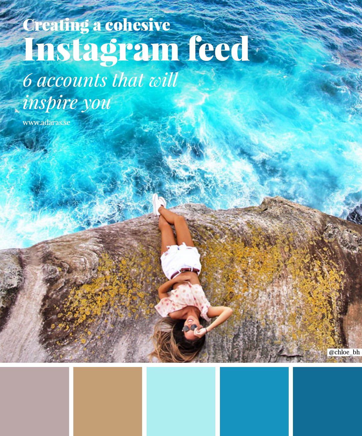 Creating a cohesive Instagram Feed - Accounts that will inspire you