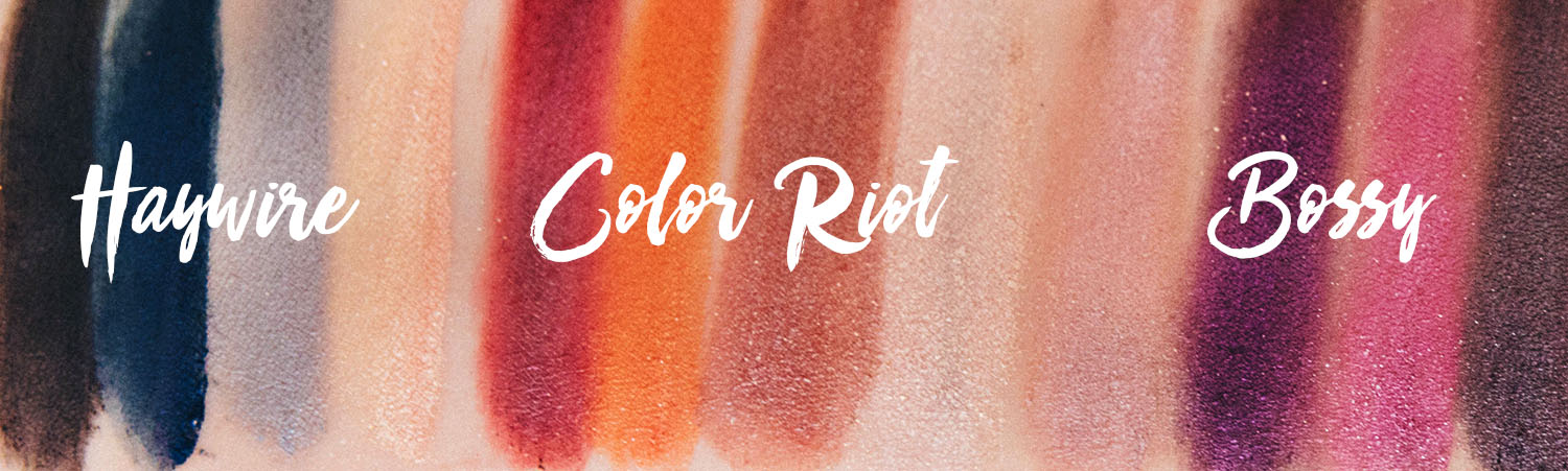 NYX Full Throttle Swatches - Haywire, Color Riot & Bossy