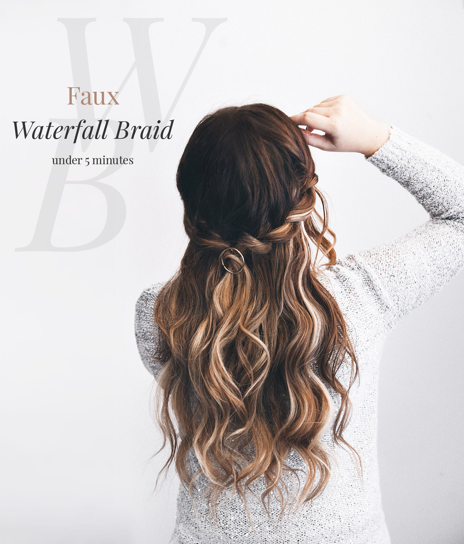 DIY: Faux Waterfall Braid Tutorial