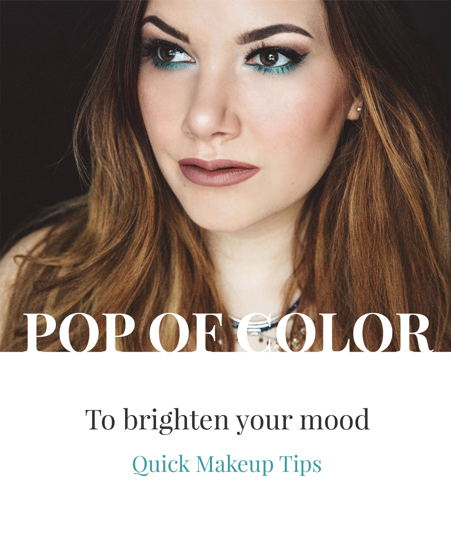 Turquoise Pop of Color Makeup