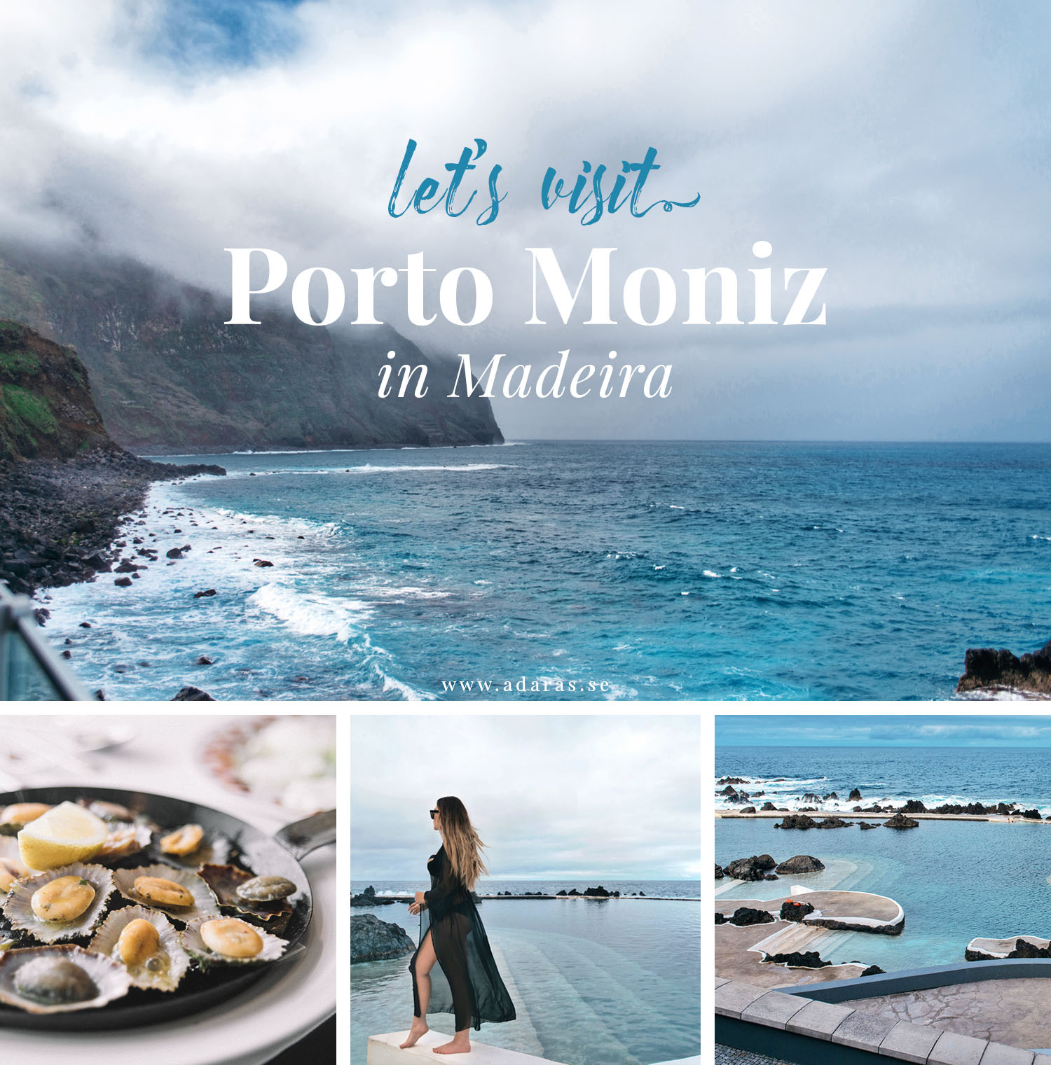 Guide to Porto Moniz in Madeira