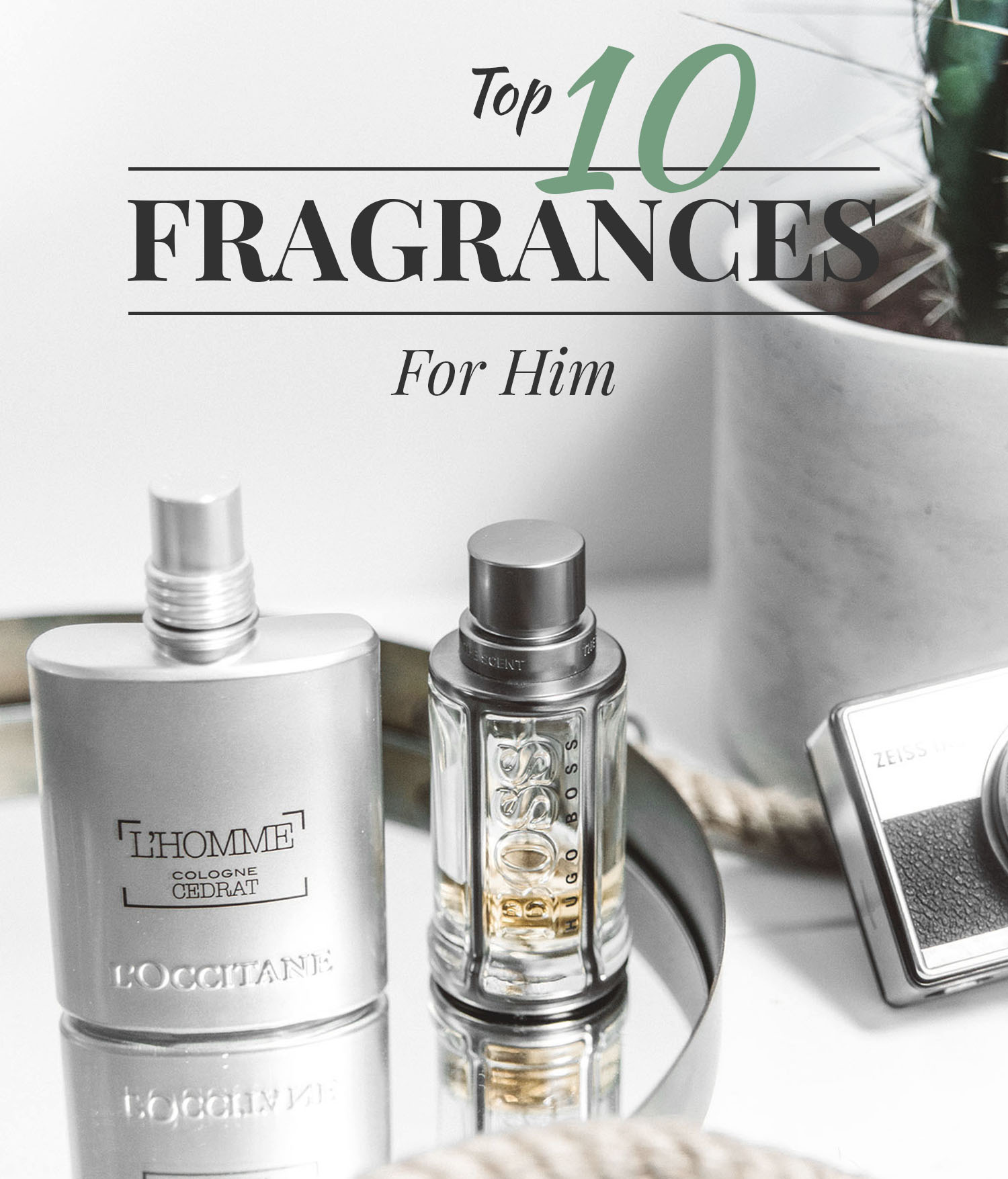 Your Favorite Perfume Cologne: The Best Perfumes For Men: My Top 10 List ⋆ ADARAS Blogazine