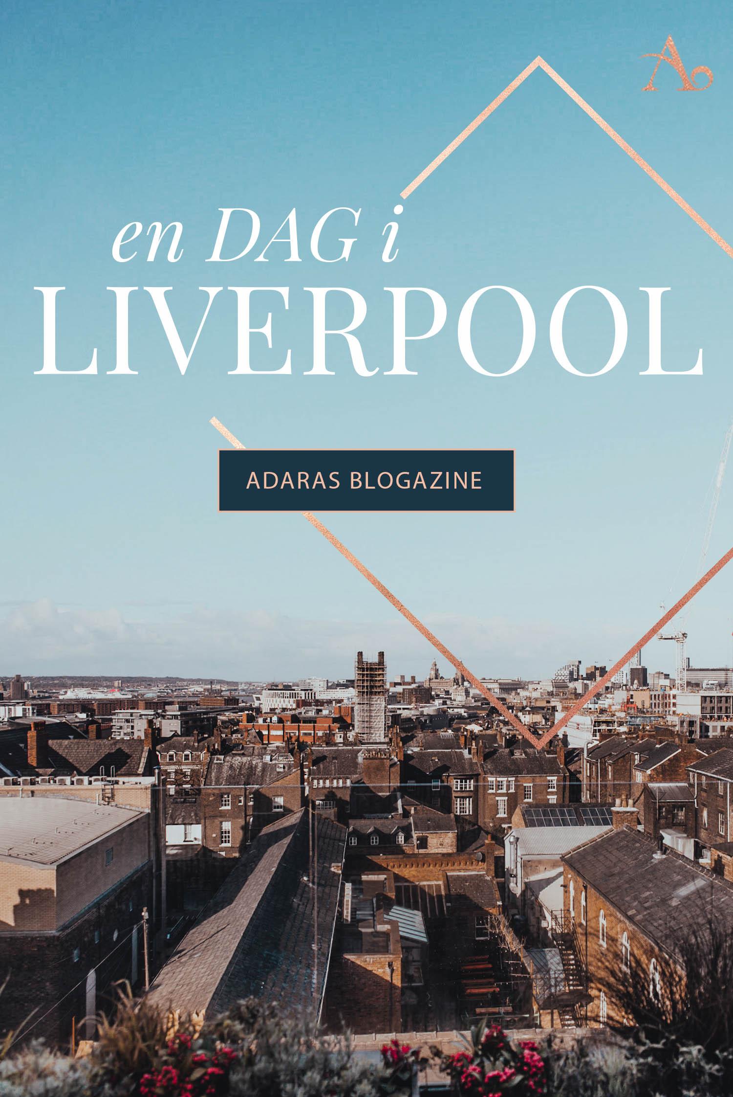 En Dag i Liverpool - En snabb guide för nybörjare