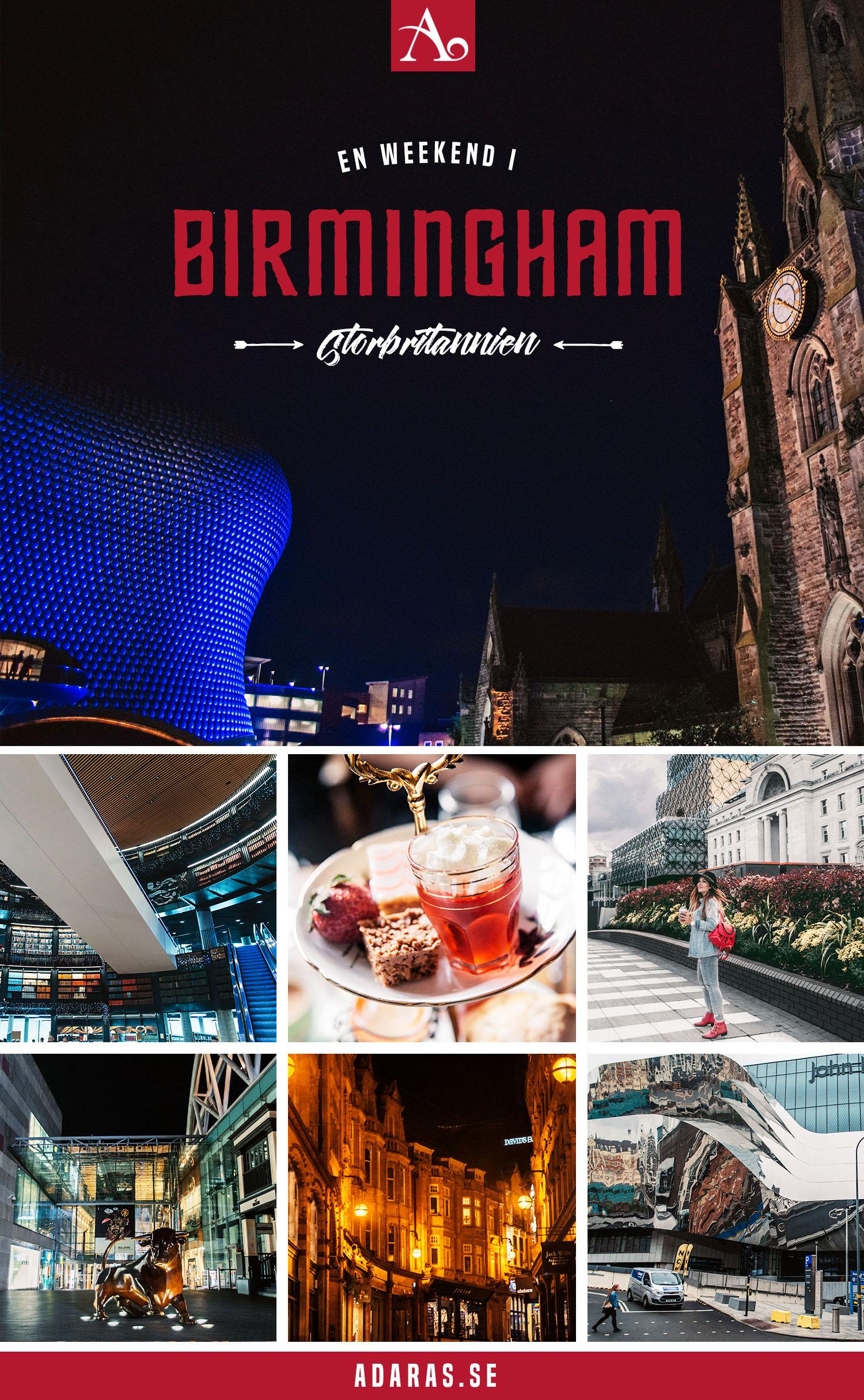 Weekendguide & Bästa anledningarna att besöka Birmingham