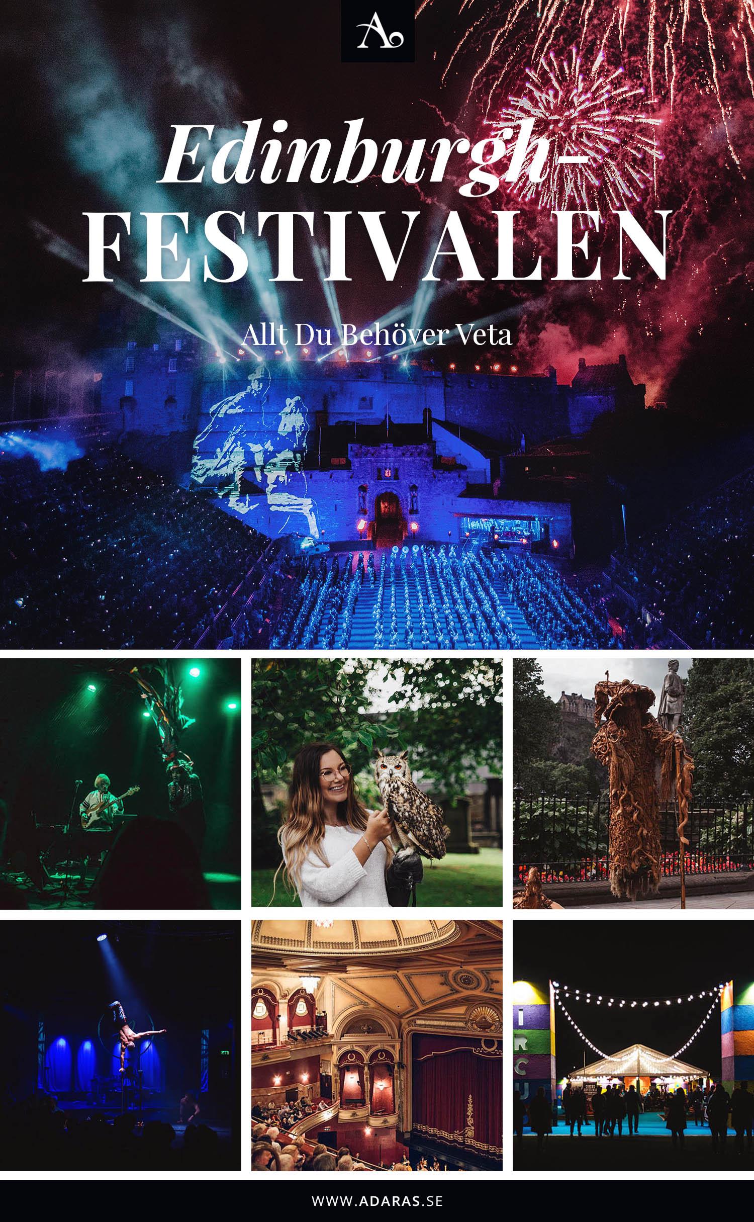 Edinburghfestivalen: Guide till allt du behöver veta