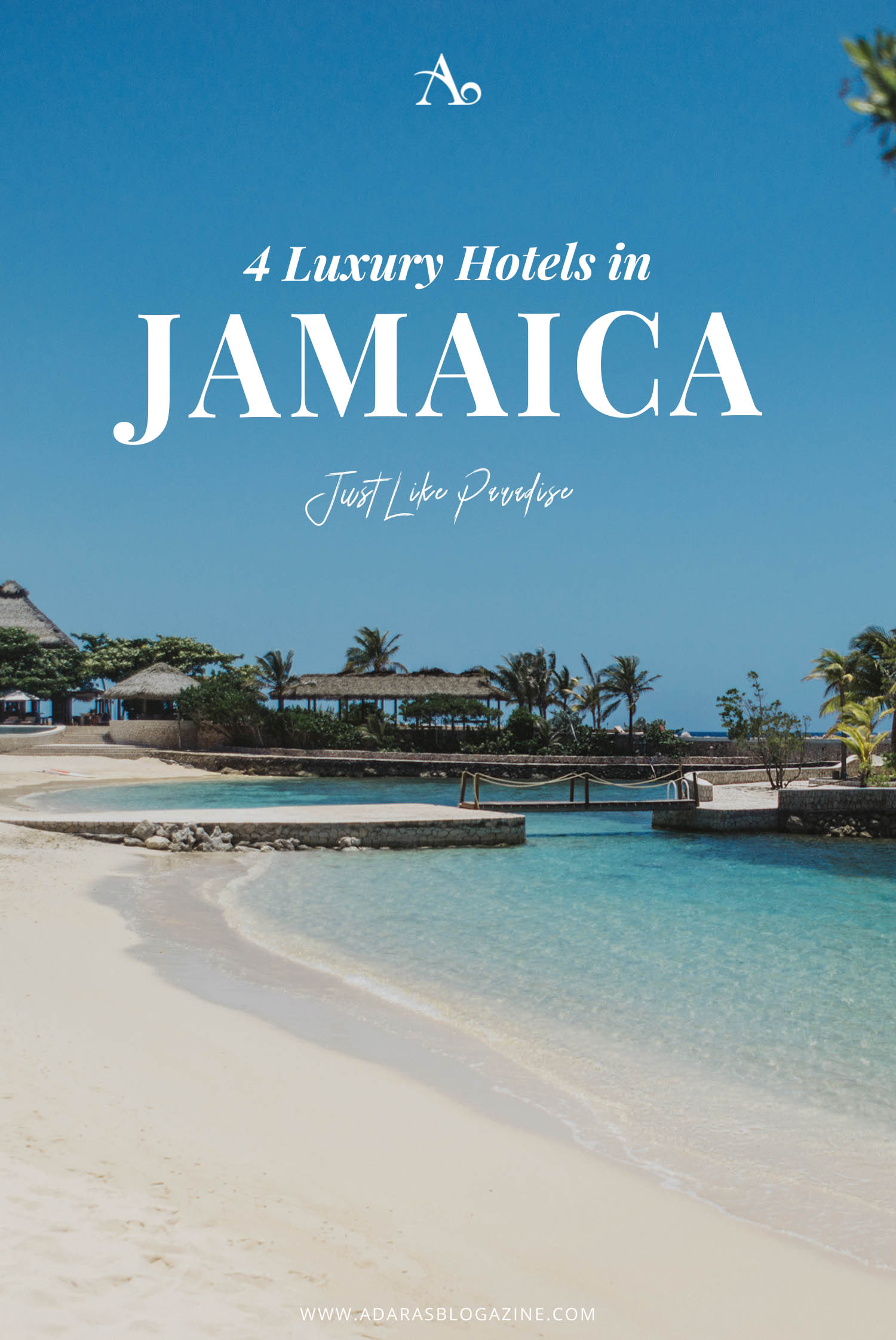 4 Luxury Hotels in Jamaica – A Guide to The Best Paradise Escapes