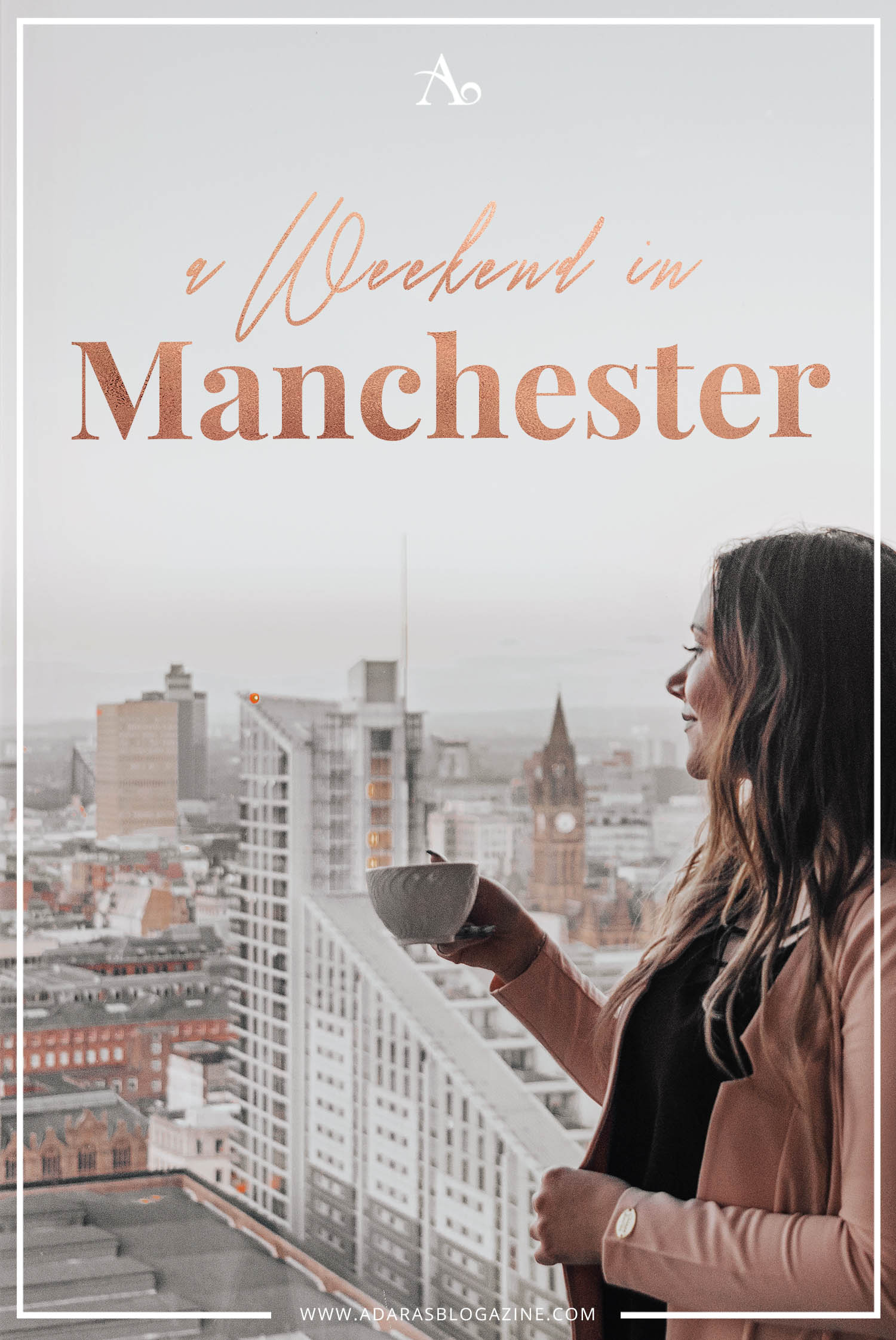 ADARAS Weekend in Manchester Guide