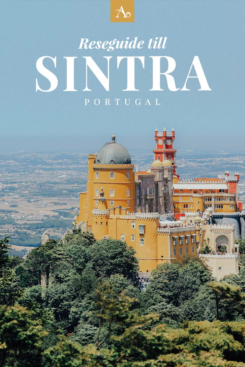 ADARAS Reseguide till Sintra, Portugal - Upptäck en sagostad med slott & palats