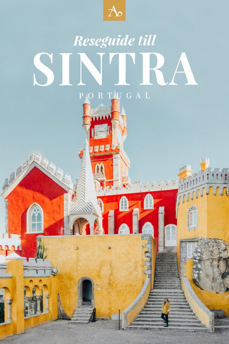 Reseguide till Sintra, Portugal - Upptäck en sagostad med slott & palats