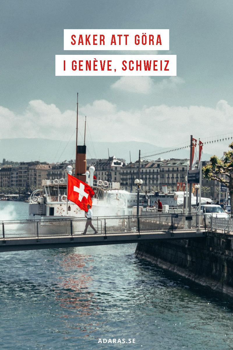 Bästa sakerna att göra i Genève, Schweiz