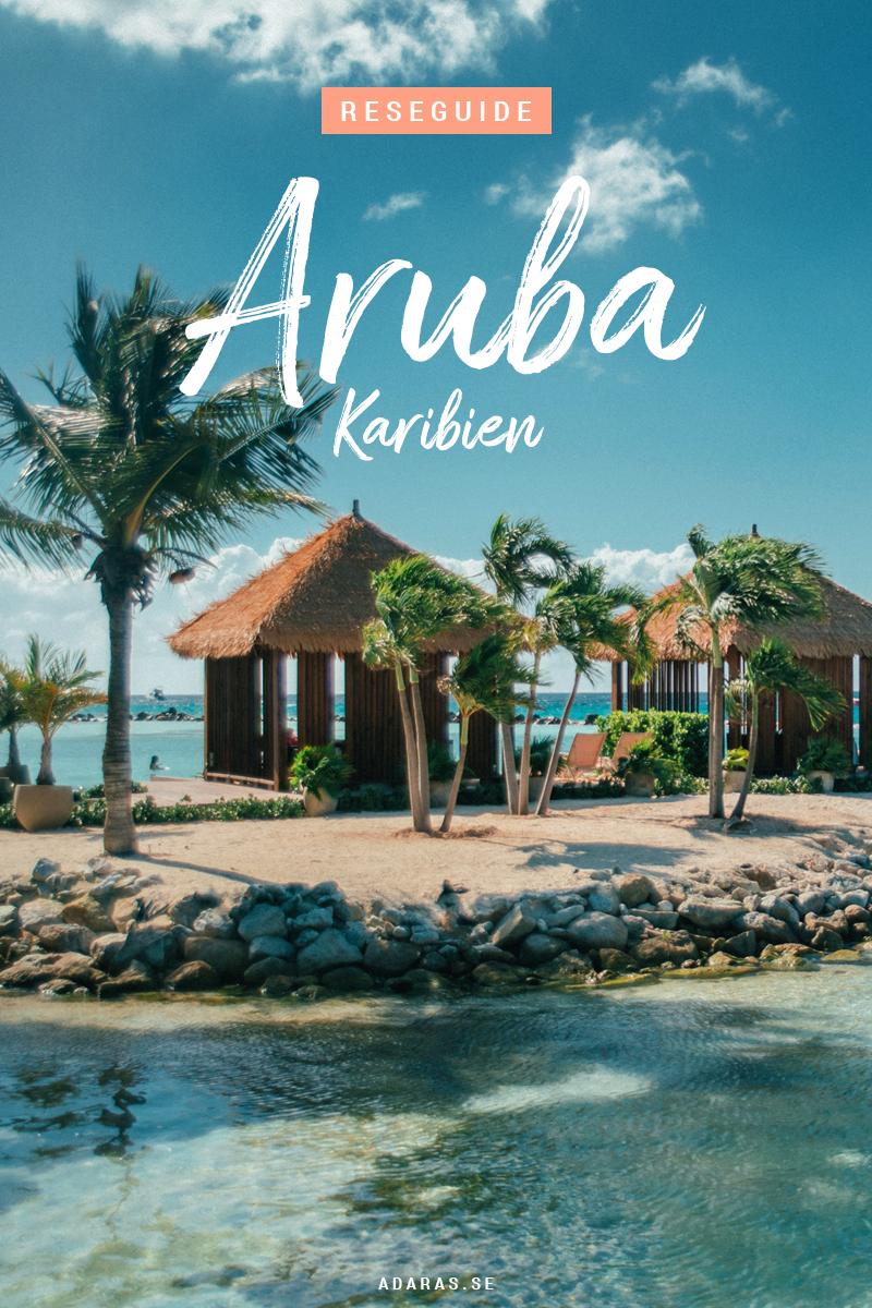Ultimata guiden till Aruba, Västindien
