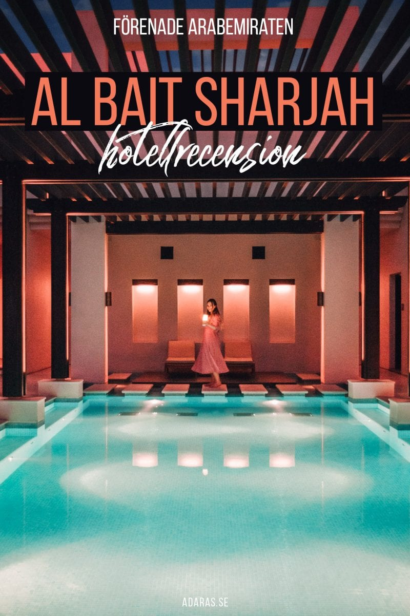 Hotellrecension - Al Bait Sharjah Resort - En lyxig escape i Förenade Arabemiraten