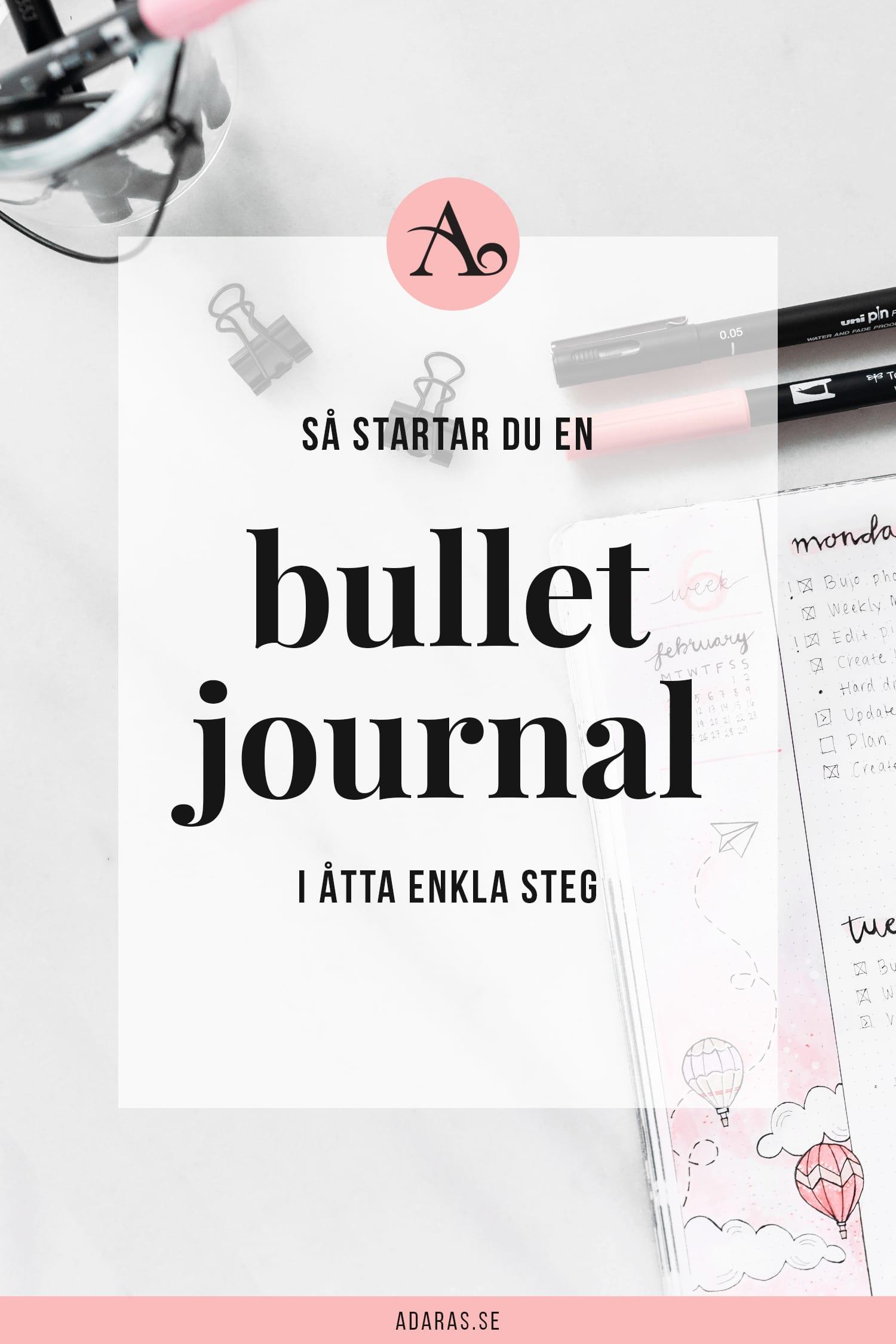Så startar du en Bullet journal - Ultimat guide för nybörjare